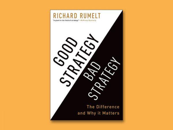 خلاصه کتاب استراتژی خوب و استراتژی بد